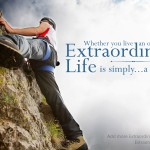 Be Extraordinary…Because You Can!