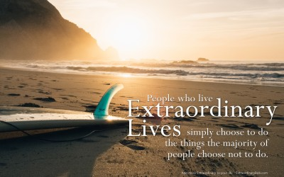 I Choose Extraordinary and So Can You…