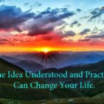 One Idea Can Change Your Life